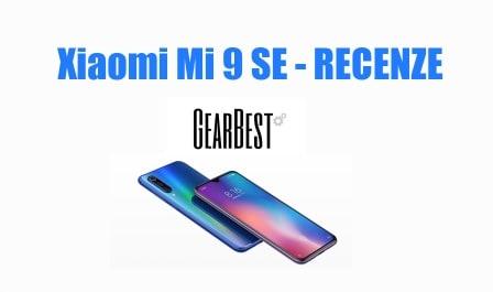 Xiaomi Mi 9 SE review recenze GearBest CZ