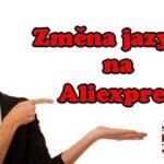Aliexpress-zmena-jazyka-anglictiny-cina-CZ
