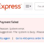 Nejde mi zaplatit zbozi system error na aliexpress