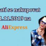 Vyplati se nakupovat 11.11.2019 na Aliexpress CZ sleva pravda a myty 70