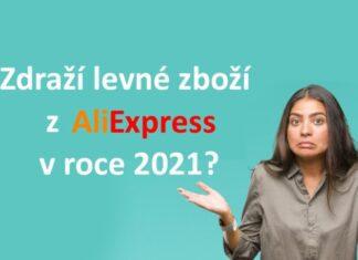 Clo DPH Aliexpress cina 2021 zmeny zdrazeni zbozi vyplati se nakupovat novela zakona cz