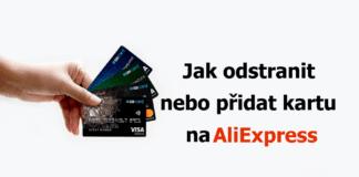 Jak odstranit pridat platebni kreditni kartu na aliexpress remove CZ
